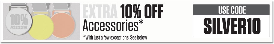 EXTRA 10% OFF accessories
